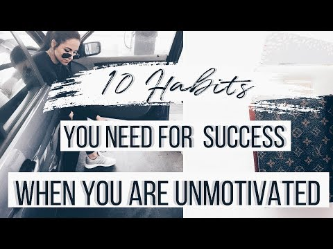 10-habits-for-success-when-your-are-unmotivated-|-easy-ways-to-achieve-your-goals!