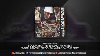 Soulja Boy - Breaking My Wrist [Instrumental] (Prod. By Avery On The Beat) + DL via @Hipstrumentals