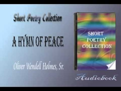 A Hymn of Peace Oliver Wendell Holmes, Sr audiobook