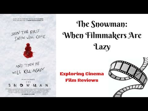 The Snowman: When Filmmakers Are Lazy (Review)