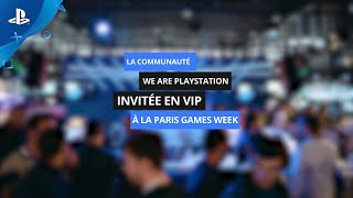 We are PlayStation - Les membres invités à la Paris Games Week 2019