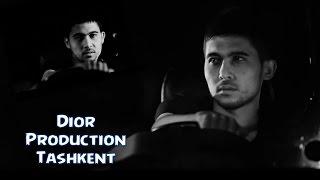 Dior Production - Toshkent (премьера клипа, 2016)