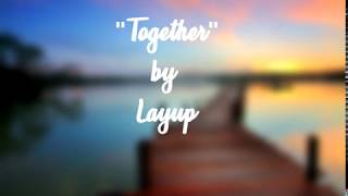 Layup - Together Lyrics Video (Samsung This Is Family Commercial)