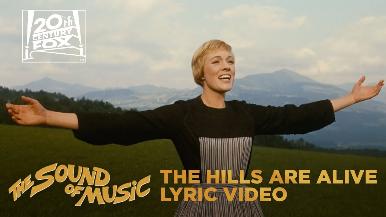 """Download The Sound of Music   """"The Hills Are Alive"""" Lyric Video   Fox Family Entertainment"""