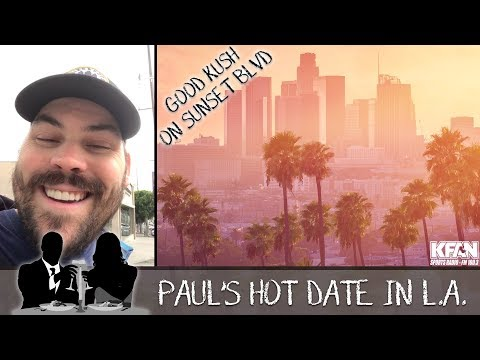 Good Kush on Sunset BLVD - Meatsauce's date in L.A.