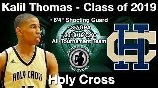 Kalil Thomas (Holy Cross 2019 SG) - vs. Curtis, St. Augustine & Jesuit