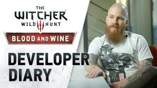 The Witcher 3: Wild Hunt - Blood & Wine Developer Diary