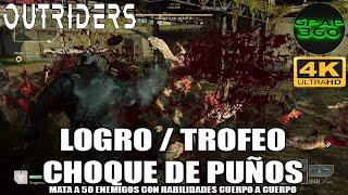 Outriders | Logro / Trofeo: Choque de puños