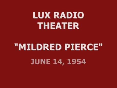 "LUX RADIO THEATER -- ""MILDRED PIERCE"" (6-14-54)"