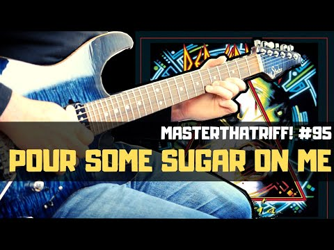 """Pour Some Sugar On Me"""" by Def Leppard – Guitar Lesson w/TAB"""