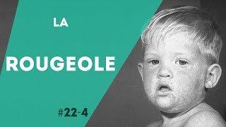 PNN 22.4 - La Rougeole