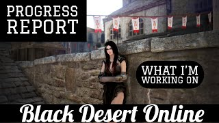 Black Desert Online [BDO] Progress Report, Succeeding with Succession