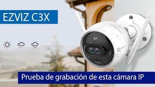 EZVIZ C3X: Prueba de grabación Full HD 1080p