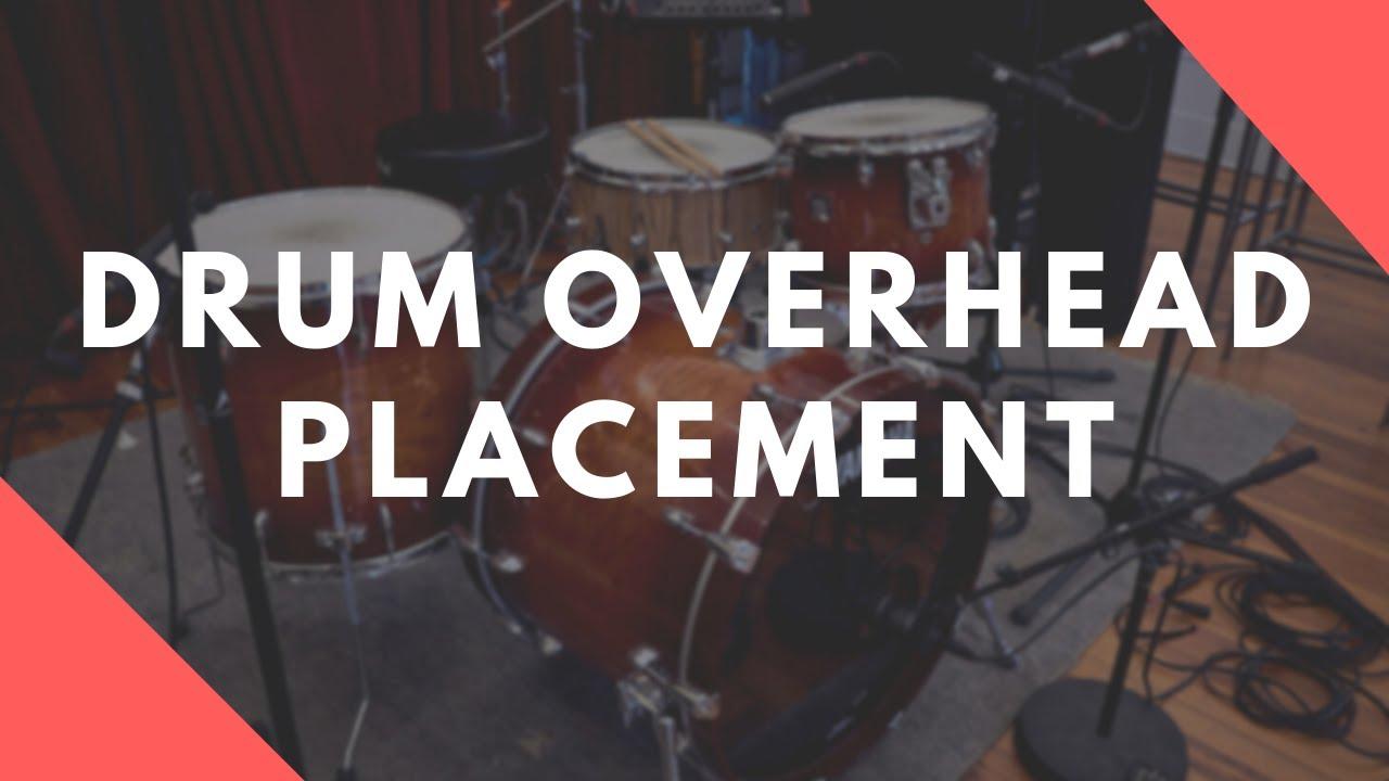 Drum Overhead Mic Placement Comparison
