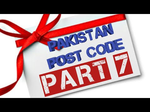 Pakistan post code and province,part 1/7