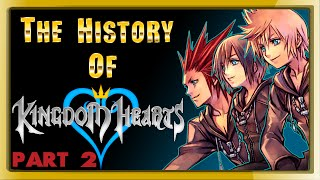 The History of Kingdom Hearts - PART 2 - [Counting to Three]