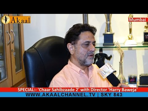Chaar Sahibzaade 2 with Harry Baweja, Director | What to see in Movie
