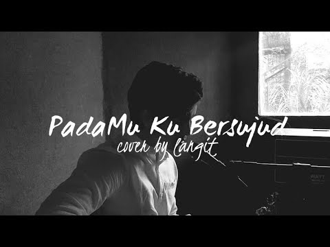 Pada Mu Ku Bersujud By Afgan (Cover By Langit)