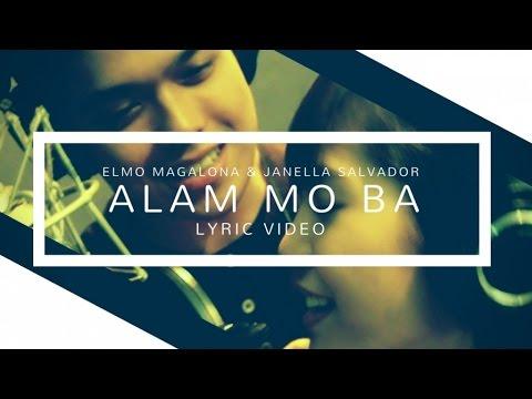 Alam Mo Ba - Janella Salvador and Elmo Magalona (Offciial Lyric Video)