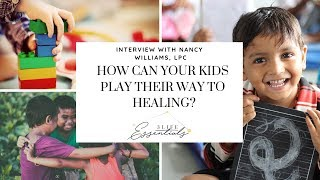 Free Friday LIVE: How Can Your Kids Play Their Way to Healing?  Ep. 51