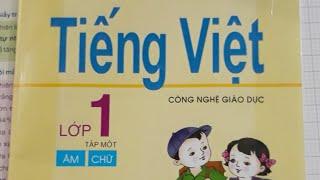 Bé Học Đánh Vần. Tiếng Việt Lớp 1- công nghệ giáo dục - tập 1.