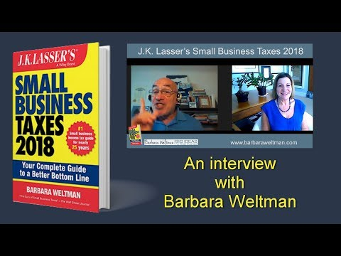 Small Business Taxes 2018   An Interview wtih Barbara Weltman 2