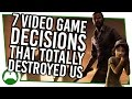7 Hard Video Game Decisions That Totally Destroyed Us