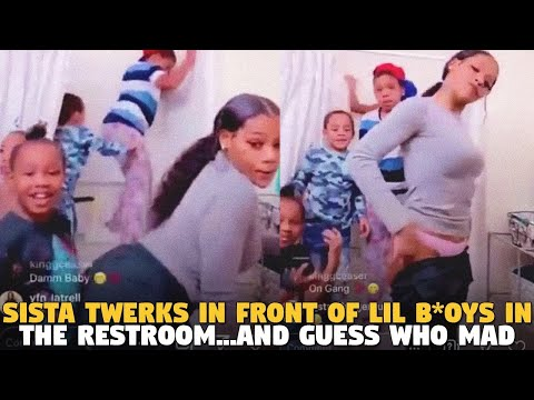 Sista Twerks In Front Of Lil B*OYS in the Restroom...AND GUESS WHO MAD?