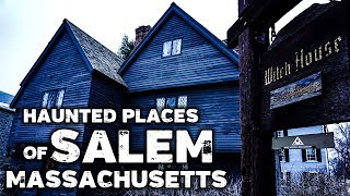 Most Haunted Places in Salem Massachusetts