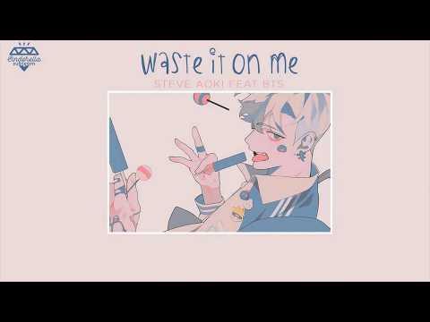 Vietsub+Lyrics] Waste It On Me - BTS ft Steve Aoki - YouTube