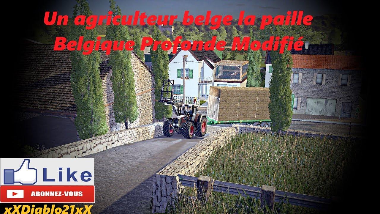 fs17 carri re solo un agriculteur b lge la paille map belgique profonde modifi youtube. Black Bedroom Furniture Sets. Home Design Ideas
