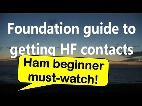 Foundation guide to getting HF contacts