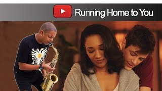 Grant Gustin - Running Home to You | From The Flash - Sax Cover
