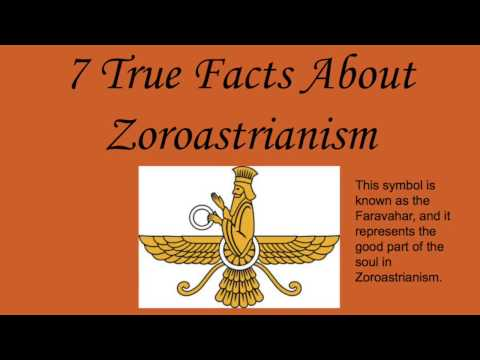 7 True Facts About Zoroastrianism