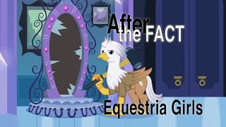 After the Fact: Equestria Girls