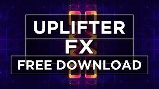 Uplifter FX   Free Sample   Download Link in Description  