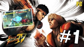 STREET FIGHTER IV - PART 1 - GTX 570 - [PC Gameplay]