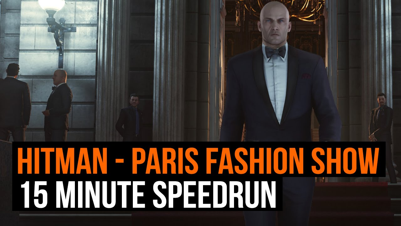 Download Hitman - Paris Fashion Show 15 minute speed run. No Alarms.