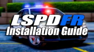 How To Install LSPDFR For GTA 5 PC