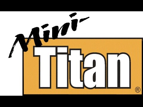 Mighty Mini Titan 2017