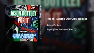 Pop It (Twisted Dee Club Remix)