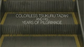 Discussion | Colorless Tsukuru Tazaki and His Years of Pilgrimage by Haruki Murakami
