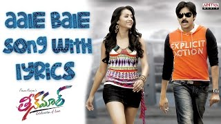 Video Aale Bale Full Song With Lyrics - Teenmaar Songs - Pawan Kalyan, Trisha, Mani Sharma download MP3, 3GP, MP4, WEBM, AVI, FLV Juni 2017