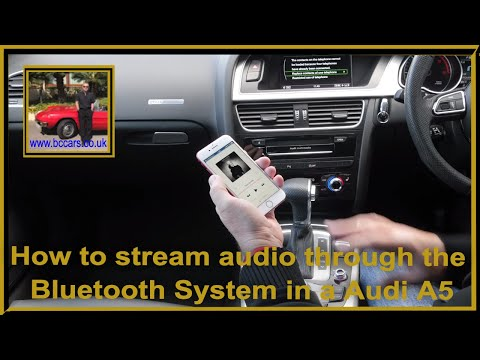 How to stream audio through the Bluetooth System in a Audi A5 2 0 Sportback tdi S line 5dr Full Vide