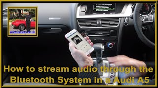 How to stream audio through the Bluetooth System in a Audi A5 2 0 Sportback tdi S line 5dr Full Vide thumbnail