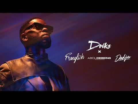 Youtube: Driks – Plan feat. Abou Debeing, Dadju et Franglish (Lyrics vidéo)