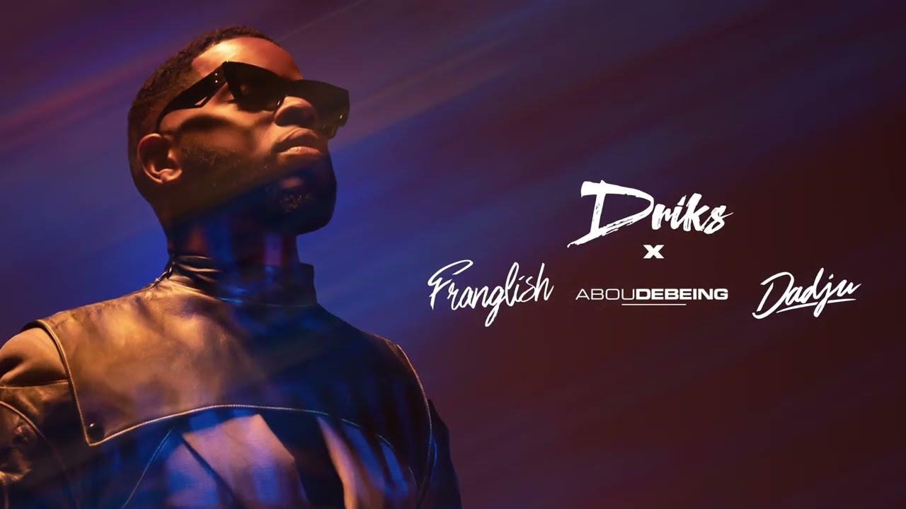 Download Driks - Plan feat. Abou Debeing, Dadju et Franglish (Lyrics vidéo)