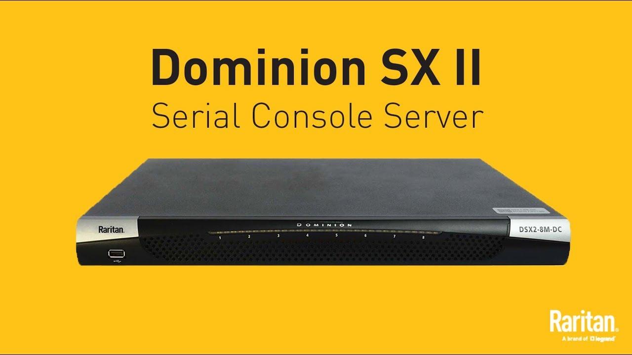 Serial Console Server   Terminal Server   Dominion SX II