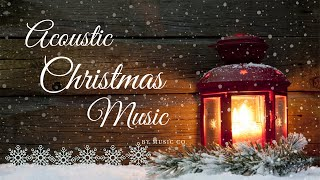 ❤8 HOURS❤ Acoustic Christmas Music ♫ Instrumental and Traditional Christmas Songs ♫
