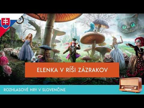 Lewis Carroll - Elenka v ríši zázrakov (rozhlasová hra / 1963 / slovensky)